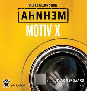 Motiv X (lydbok) av Stefan Ahnhem