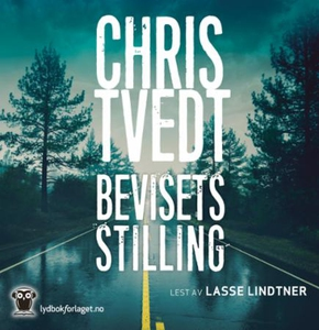 Bevisets stilling (lydbok) av Chris Tvedt