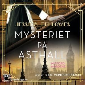 Mysteriet på Asthall (lydbok) av Jessica Fell