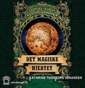 Det magiske hjertet (lydbok) av Kristina Ohls