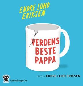 Verdens beste pappa (lydbok) av Endre Lund Er
