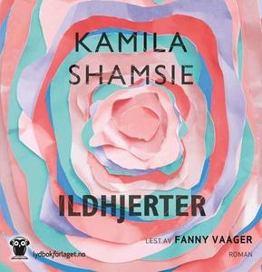 Ildhjerter (lydbok) av Kamila Shamsie