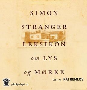 Leksikon om lys og mørke (lydbok) av Simon St