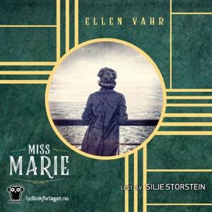 Miss Marie (lydbok) av Ellen Vahr