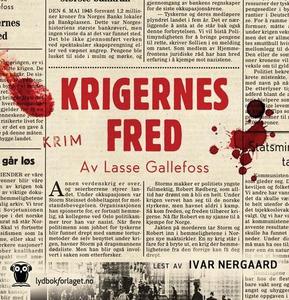 Krigernes fred (lydbok) av Lasse Gallefoss
