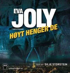 Høyt henger de (lydbok) av Eva Joly