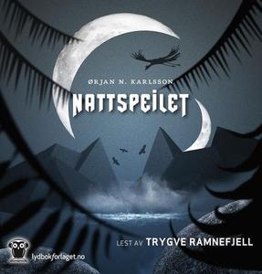 Nattspeilet (lydbok) av Ørjan N. Karlsson