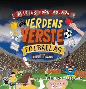 Verdens verste fotballag (lydbok) av Marius H