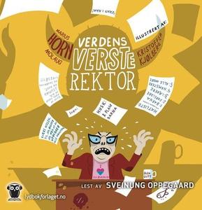 Verdens verste rektor (lydbok) av Marius Horn