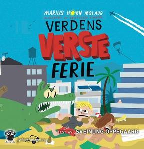 Verdens verste ferie (lydbok) av Marius Horn