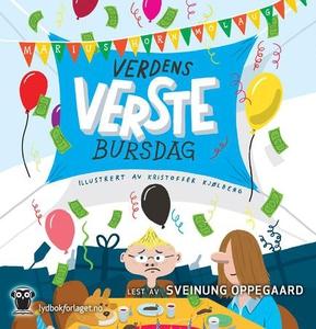 Verdens verste bursdag (lydbok) av Marius Hor