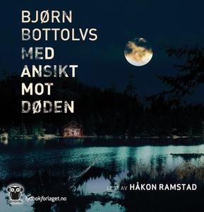 Med ansikt mot døden (lydbok) av Bjørn Bottol
