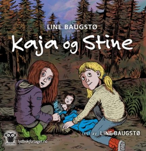 Kaja og Stine (lydbok) av Line Baugstø