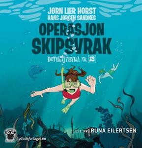Operasjon Skipsvrak (lydbok) av Jørn Lier Hor