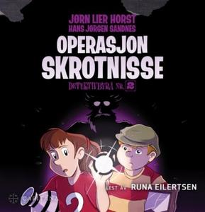 Operasjon Skrotnisse (lydbok) av Jørn Lier Ho