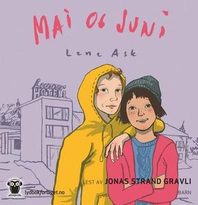 Mai og Juni (lydbok) av Lene Ask