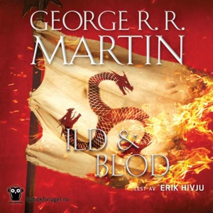 Ild & blod (lydbok) av George R.R. Martin