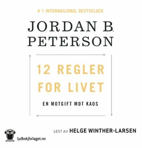 12 regler for livet (lydbok) av Jordan B. Pet