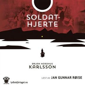 Soldathjerte (lydbok) av Ørjan N. Karlsson