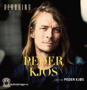 Berøring (lydbok) av Peder Kjøs