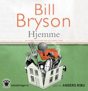Hjemme (lydbok) av Bill Bryson