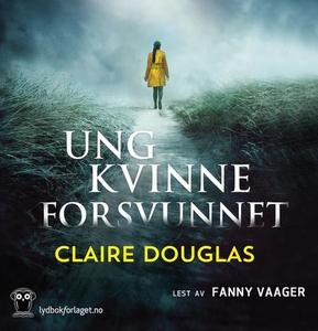 Ung kvinne forsvunnet (lydbok) av Claire Doug