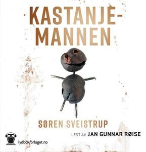 Kastanjemannen (lydbok) av Søren Sveistrup