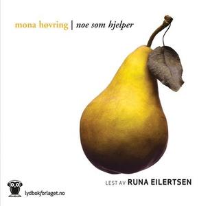 Noe som hjelper (lydbok) av Mona Høvring