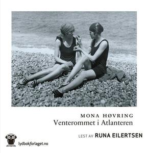 Venterommet i Atlanteren (lydbok) av Mona Høv