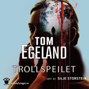 Trollspeilet (lydbok) av Tom Egeland
