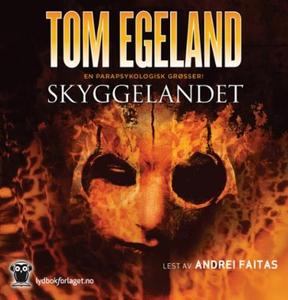 Skyggelandet (lydbok) av Tom Egeland