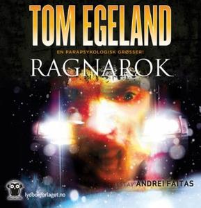 Ragnarok (lydbok) av Tom Egeland