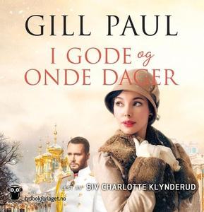I gode og onde dager (lydbok) av Gill Paul