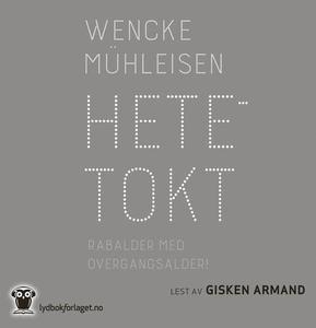 Hetetokt (lydbok) av Wenke Mühleisen, Wencke