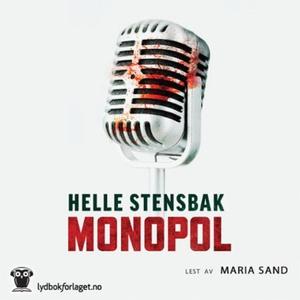Monopol (lydbok) av Helle Stensbak