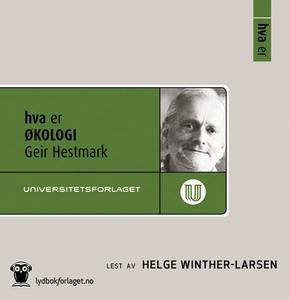 Hva er økologi (lydbok) av Geir Hestmark