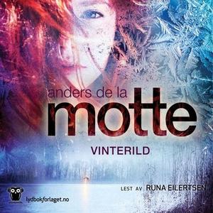 Vinterild (lydbok) av Anders de la Motte, And