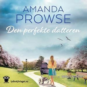 Den perfekte datteren (lydbok) av Amanda Prow