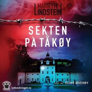 Sekten på Tåkøy (lydbok) av Mariette Lindstei
