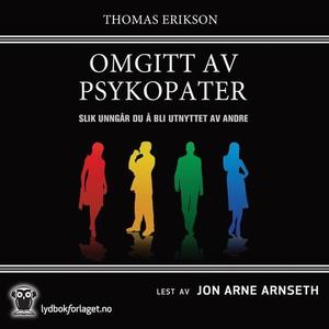 Omgitt av psykopater (lydbok) av Thomas Eriks