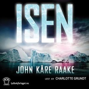 Isen (lydbok) av John Kåre Raake
