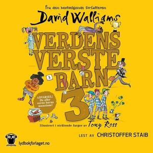 Verdens verste barn 3 (lydbok) av David Walli