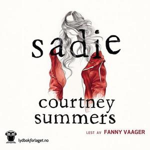 Sadie (lydbok) av Courtney Summers