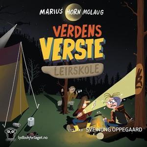 Verdens verste leirskole (lydbok) av Marius H