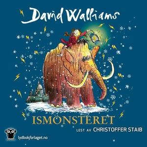 Ismonsteret (lydbok) av David Walliams