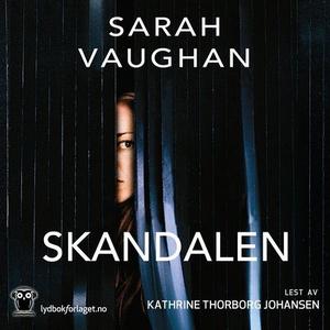Skandalen (lydbok) av Sarah Vaughan