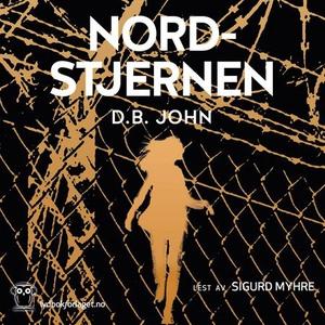 Nordstjernen (lydbok) av D.B. John