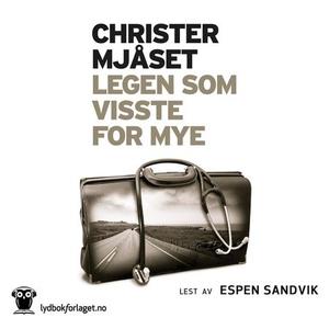 Legen som visste for mye (lydbok) av Christer
