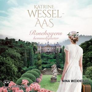 Rosehagens hemmeligheter (lydbok) av Katrine
