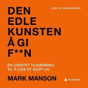 Den edle kunsten å gi f**n (lydbok) av Mark M
